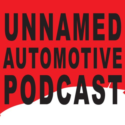 Unnamed Automotive Podcast Episode 84 | Benjamin Hunting